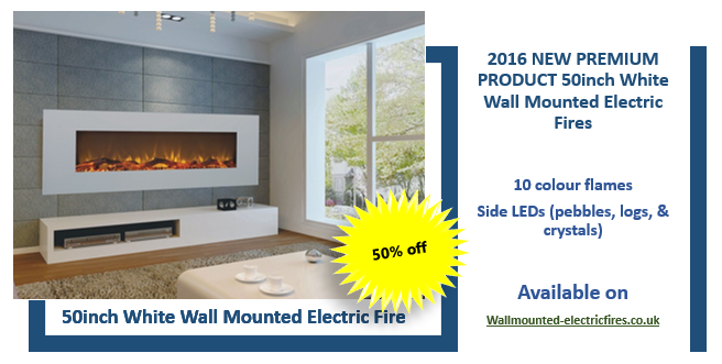 50 inch wall mounted electric fire with white glass and side LEDs
